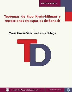 TEOREMAS DE TIPO KREIN-MILMAN Y  RETRACCIONES EN ESPACIOS DE BANACH