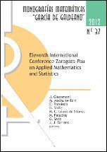 ELEVENTH INTERNATIONAL CONFERENCE ZARAGOZA-PAU ON APPLIED MATHEMATICS AND STATISTICS. JACA (SPAIN) F