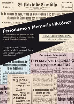 PERIODISMO Y MEMORIA HISTÓRICA