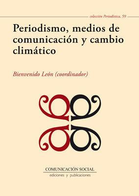 PERIODISMO, MEDIOS DE COMUNICACIÓN Y CAMBIO CLIMÁTICO