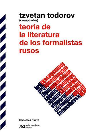 TEORÍA DE LA LITERATURA DE LOS FORMALISTAS RUSOS