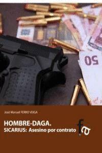 HOMBRE-DAGA SICARIUS : ASESINO POR CONTRATO