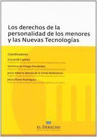 LOS DERECHOS DE LA PERSONALIDAD DE LOS MENORES Y LAS NUEVAS TECNOLOGÍAS