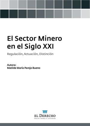 EL SECTOR MINERO EN EL SIGLO XXI