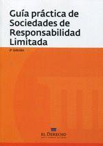 GUÍA PRÁCTICA DE SOCIEDADES DE RESPONSABILIDAD LIMITADA