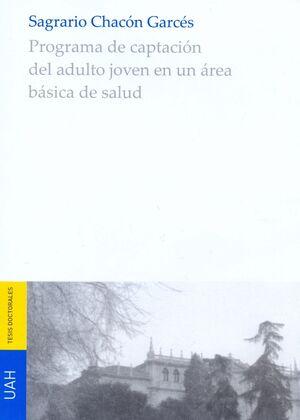 PROGRAMA DE CAPTACIÓN DEL ADULTO JOVEN EN UN ÁREA BÁSICA DE SALUD