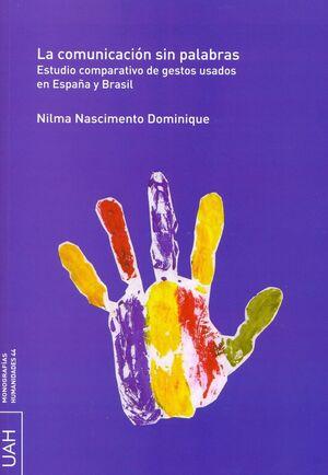 LA COMUNICACIÓN SIN PALABRAS. ESTUDIO COMPARATIVO DE GESTOS USADOS EN ESPAÑA Y BRASIL