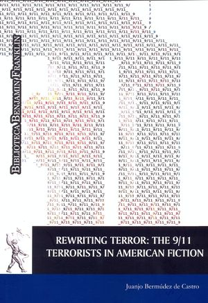 REWRITING TERROR: THE 9/11. TERRORISTS IN AMERICAN FICTION