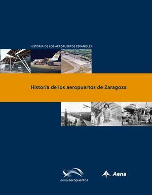 HISTORIA DE LOS AEROPUERTOS DE ZARAGOZA