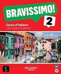 BRAVISSIMO! 2. LIBRO DELLO STUDENTE