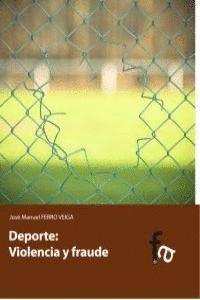 DEPORTE VIOLENCIA Y FRAUDE