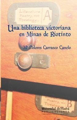 UNA BIBLIOTECA VICTORIANA EN LAS MINAS DE RÍOTINTO
