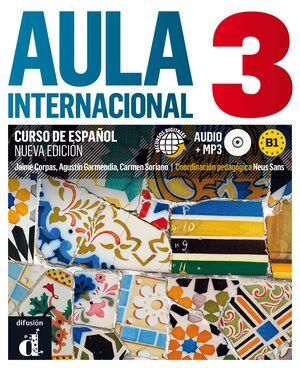 AULA INTERNACIONAL 3. NUEVA EDICIÓN (B1). LIBRO DEL ALUMNO + MP3