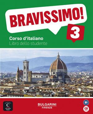 BRAVISSIMO! 3. LIBRO DELLO STUDENTE + CD