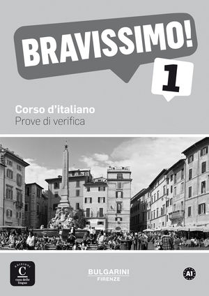 BRAVISSIMO! 1. PROVE DI VERIFICA