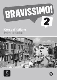 BRAVISSIMO! 2. PROVE DI VERIFICA