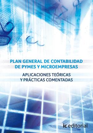 PLAN GENERAL DE CONTABILIDAD DE PYMES Y MICROEMPRESAS. APLICACIONES TEÓRICAS Y PRÁCTICAS COMENTADAS