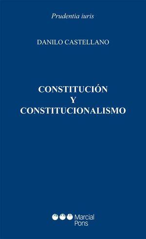 CONSTITUCIÓN Y CONSTITUCIONALISMO