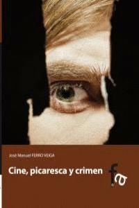 CINE, PICARESCA Y CRIMEN