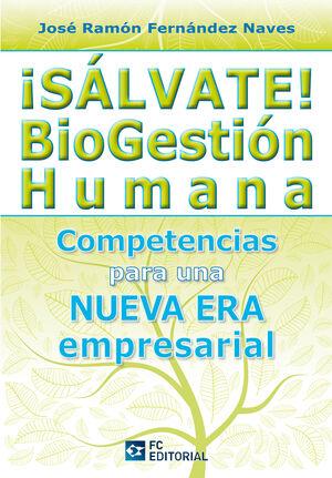 ¡SALVATE! BIOGESTION HUMANA