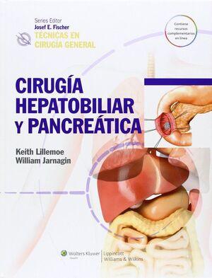 TÉCNICAS EN CIRUGÍA GENERAL. CIRUGÍA HEPATOBILIAR Y PANCREÁTICA