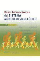 BASES BIOMECÁNICAS DEL SISTEMA MUSCULOESQUELÉTICO