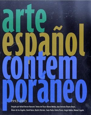 ARTE CONTEMPORÁNEO ESPAÑOL