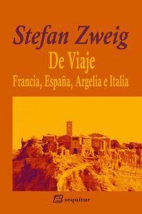 DE VIAJE II- FRANCIA, ESPAÑA, ARGELIA E ITALIA