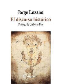 EL DISCURSO HISTÓRICO