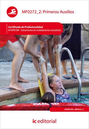PRIMEROS AUXILIOS. AFDP0109 - SOCORRISMO EN INSTALACIONES ACUÁTICAS