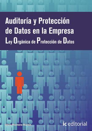 AUDITORÍA Y PROTECCIÓN DE DATOS EN LA EMPRESA - OBRA COMPLETA - 3 VOLÚMENES