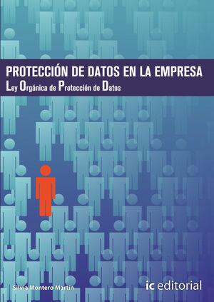 PROTECCIÓN DE DATOS EN LA EMPRESA - OBRA COMPLETA - 2 VOLÚMENES