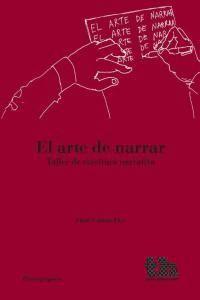 ARTE DE NARRAR,EL