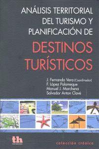 ANALISIS TERRITORIAL TURISMO PLANIFICACION DESTINOS TURISTI