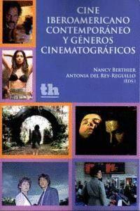 CINE IBEROAMERICANO CONTEMPORÁNEO Y GÉNEROS CINEMATOGRÁFICOS