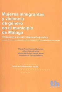 MUJERES INMIGRANTES Y VIOLENCIA DE GÉNERO EN EL MUNICIPIO DE MÁLAGA