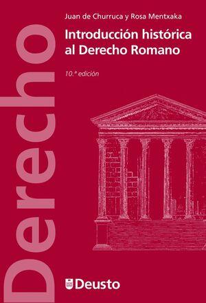INTRODUCCIÓN HISTÓRICA AL DERECHO ROMANO (10 EDICION)