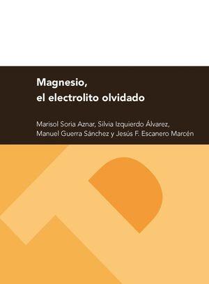 MAGNESIO, EL ELECTROLITO OLVIDADO