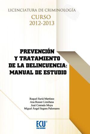 PREVENCIÓN Y TRATAMIENTO DE LA DELINCUENCIA: MANUAL DE ESTUDIO