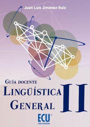 LINGÜÍSTICA GENERAL II. GUÍA DOCENTE