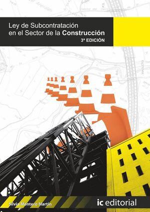 LEY DE SUBCONTRATACIÓN EN EL SECTOR DE LA CONSTRUCCIÓN