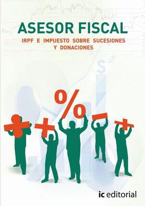 ASESOR FISCAL. VOLUMEN 1 - IRPF E IMPUESTOS SOBRE SUCESIONES Y DONACIONES
