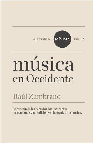HISTORIA MÍNIMA DE DE LA MÚSICA EN OCCIDENTE