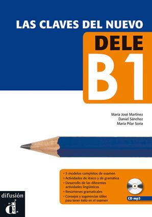 LAS CLAVES DEL NUEVO DELE B1 + CD