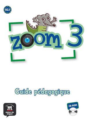 ZOOM 3 GUIDE PEDAGOGIQUE + 3 CD-ROM