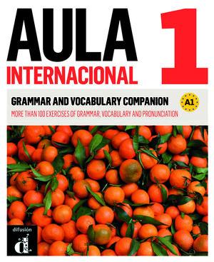 AULA INTERNACIONAL 1. NUEVA EDICIÓN (A1). GRAMMAR AND VOCABULARY COMPANION