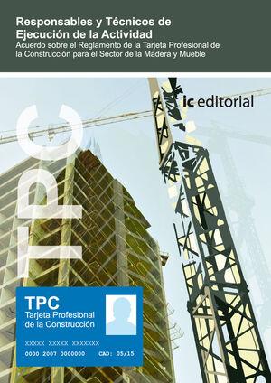 TPC MADERA Y MUEBLE - RESPONSABLES Y TÉCNICOS DE EJECUCIÓN DE LA ACTIVIDAD
