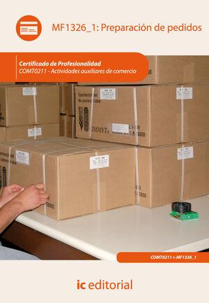 PREPARACIÓN DE PEDIDOS. COMT0211 - ACTIVIDADES AUXILIARES DE COMERCIO