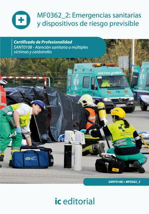 EMERGENCIAS SANITARIAS Y DISPOSITIVOS DE RIESGO PREVISIBLE. SANT0108 - ATENCIÓN SANITARIA A MÚLTIPLES VÍCTIMAS Y CATÁSTROFES