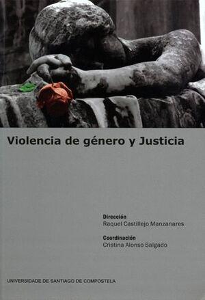 VIOLENCIA DE GÉNERO Y JUSTICIA